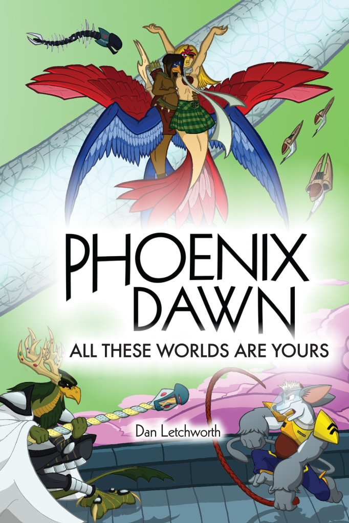Phoenix Dawn: All These Worlds Are Yours