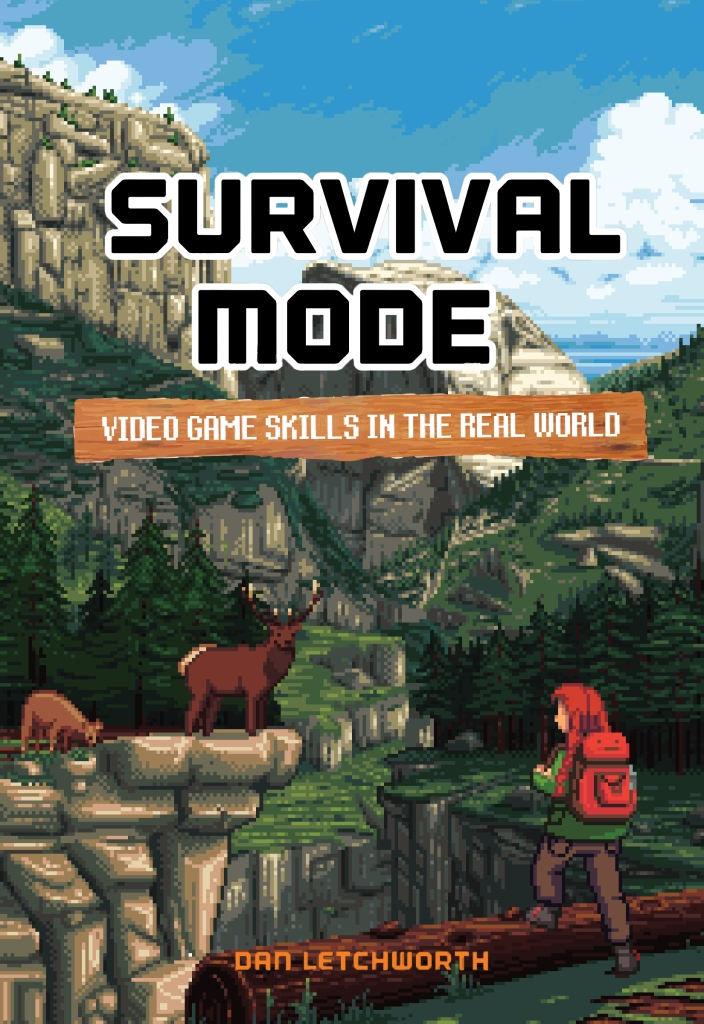 Survival Mode: Video Game Skills in the Real World